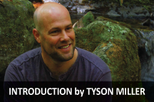 Introduction by Tyson Miller